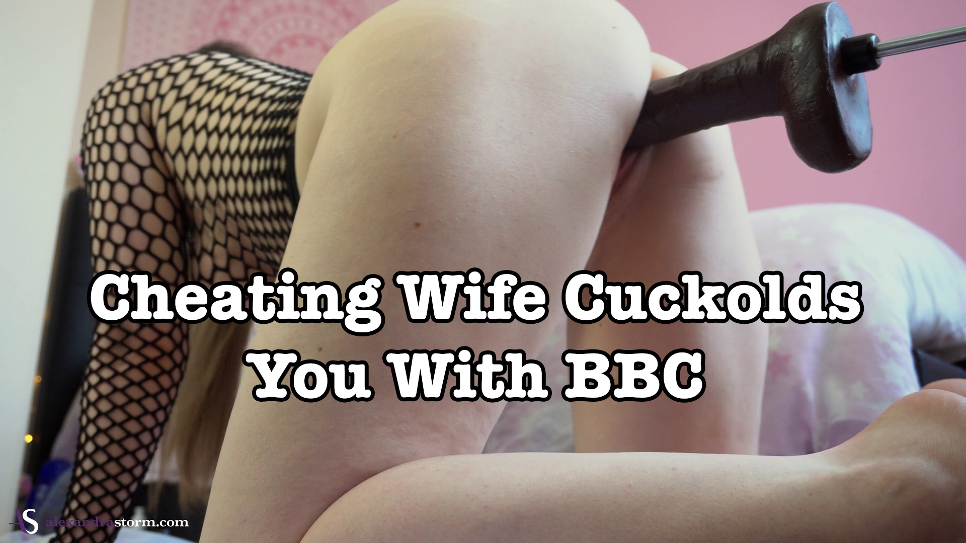 Cheating Wife Cuckolds You With BBC