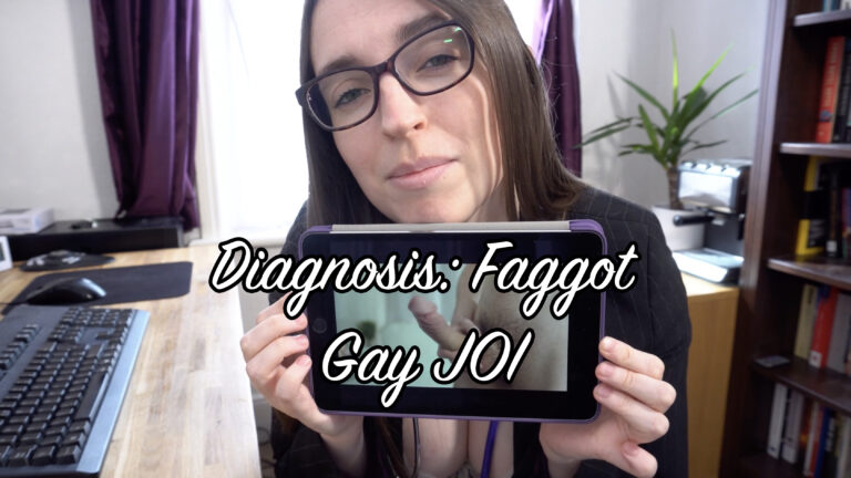 Diagnosis: Faggot (Gay JOI)