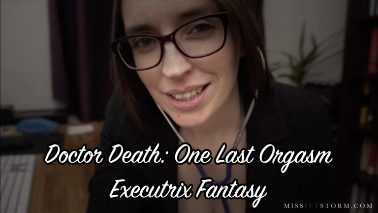 Dr Death: One Last Orgasm Executrix Fantasy